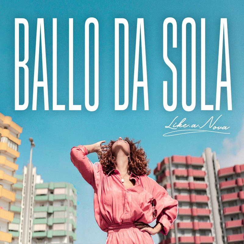Like.a.Nova Ballo da sola Cover